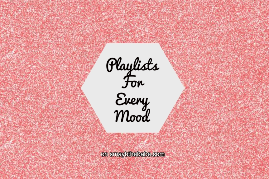 Playlists for Every Mood
